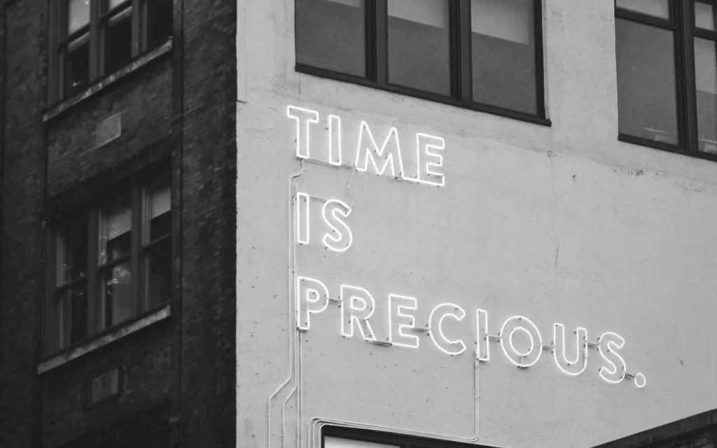 Time is precious sign.